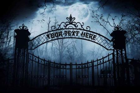 Text on Scary Cemetery Gate